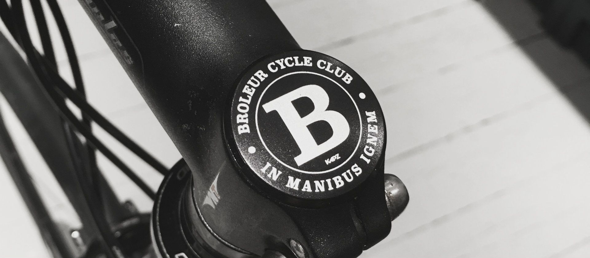 The Broleur motto is worn with pride on our stem caps